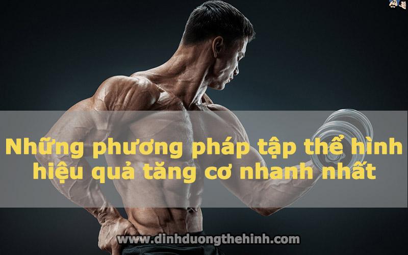 Những phương pháp tập thể hình hiệu quả tăng cơ nhanh nhất