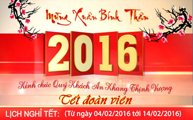 Thông báo lịch nghỉ Tết Nguyên Đán Bính Thân 2016