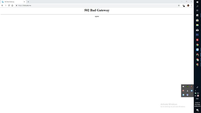 Zalo bị lỗi không vào được 23/09/2018 Trên trình duyệt thì báo lỗi 502 Bad Gateway